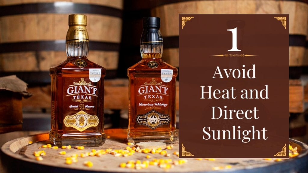 How to store whiskey - Avoid heat