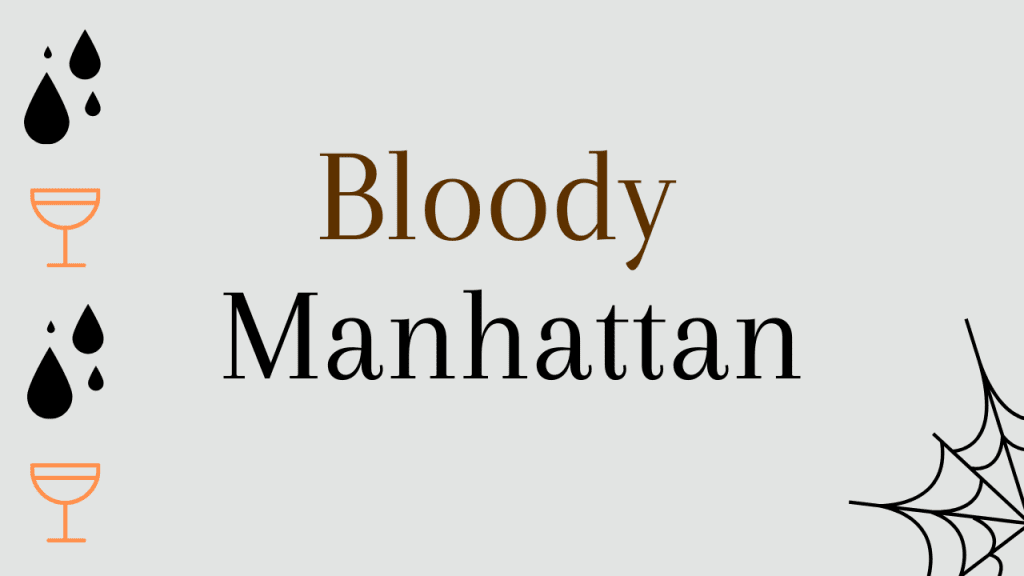 Halloween whiskey cocktails - bloody manhattan