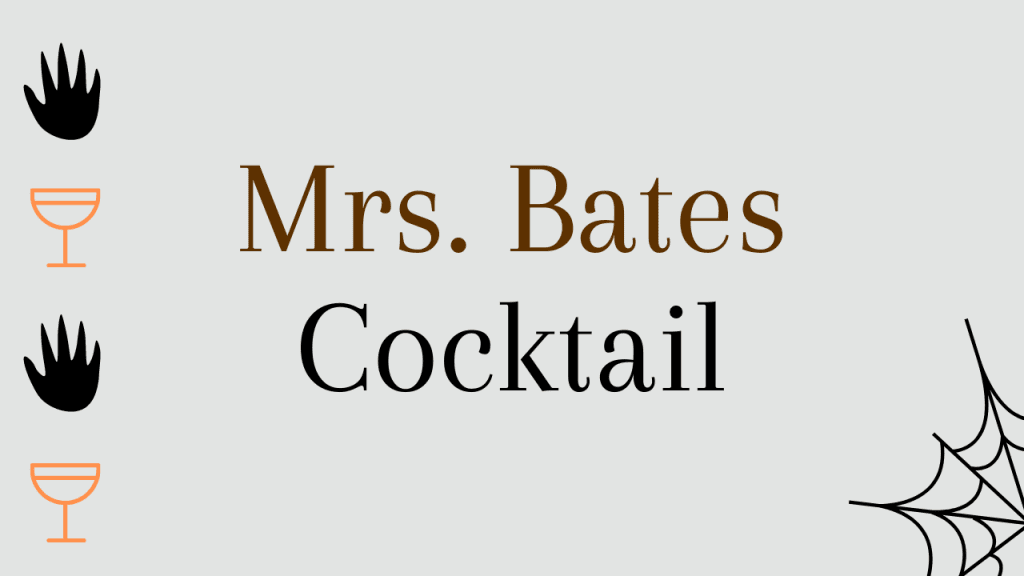 Halloween whiskey cocktails - mrs bates cocktail